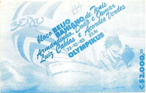 Ingresso da Festa do Beijo com Luiz Caldas no Bahiano em 1983.