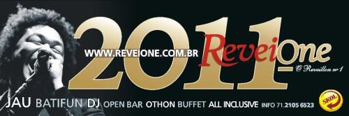 ReveiOne 2011 com Jau