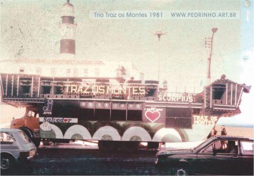 Traz os Montes 1981 - A revolução do Trio Elétrico.