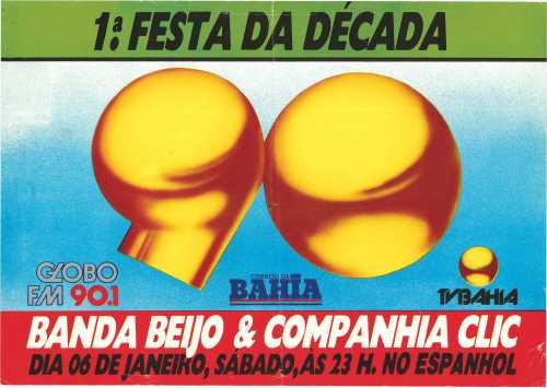 1ª Festa da década de 1990 em Salvador com Daniela Mercury (Clici) e Banda Beijo.
