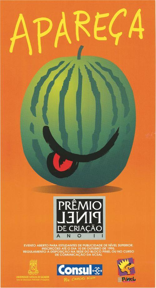Prêmio Pinel de Criação - Publicidade da Universidade Católica. 1985.