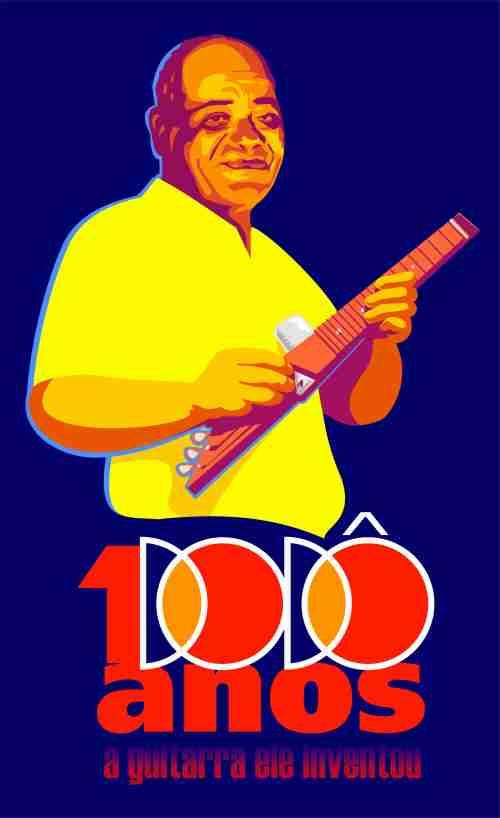 Dodô, 100 anos do inventor da Guitarra Baiana.